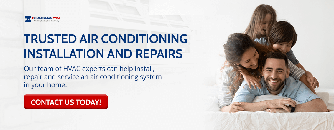 Trust Zimmerman Plumbing, Heating & Air Conditioning with your air conditioner installation and repairs